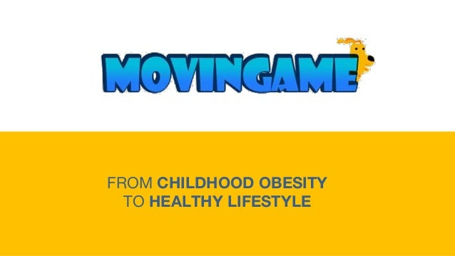 FROM CHILDHOOD OBESITY TO HEALTHY LIFESTYLE