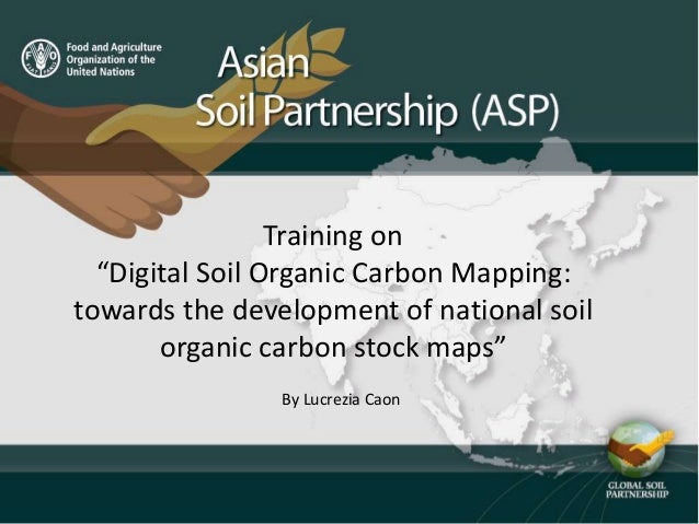 "Training on ""Digital Soil Organic Carbon Mapping: towards the development of national soil organic carbon stock maps"" By L..."