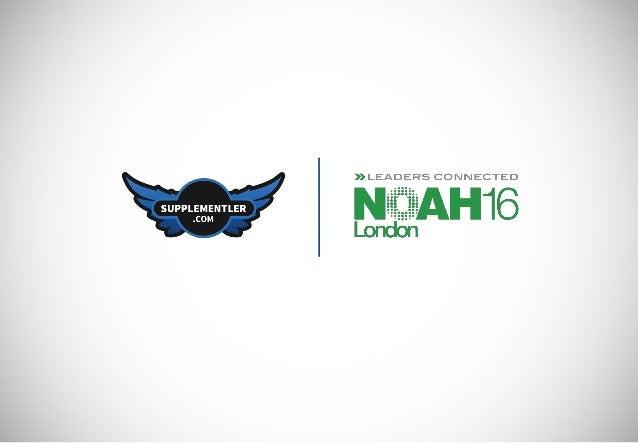 GET YOUR TICKET TODAY! www.noah-conference.com 2-3 Tempodrom, Berlin Old Billingsgate, London NOV201722-23 JUN2017 SAVE TH...