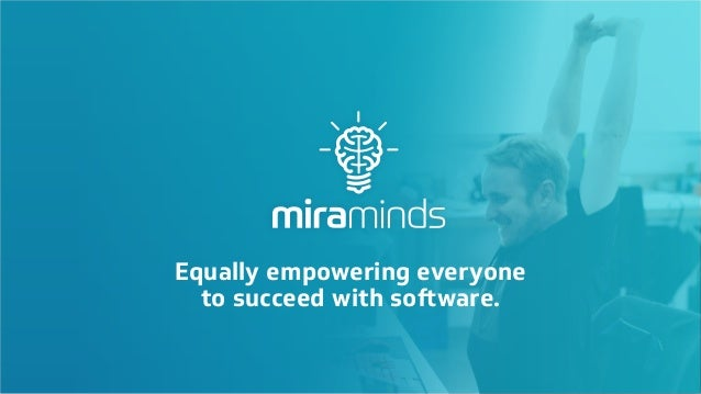 Equally empowering everyone to succeed with software.