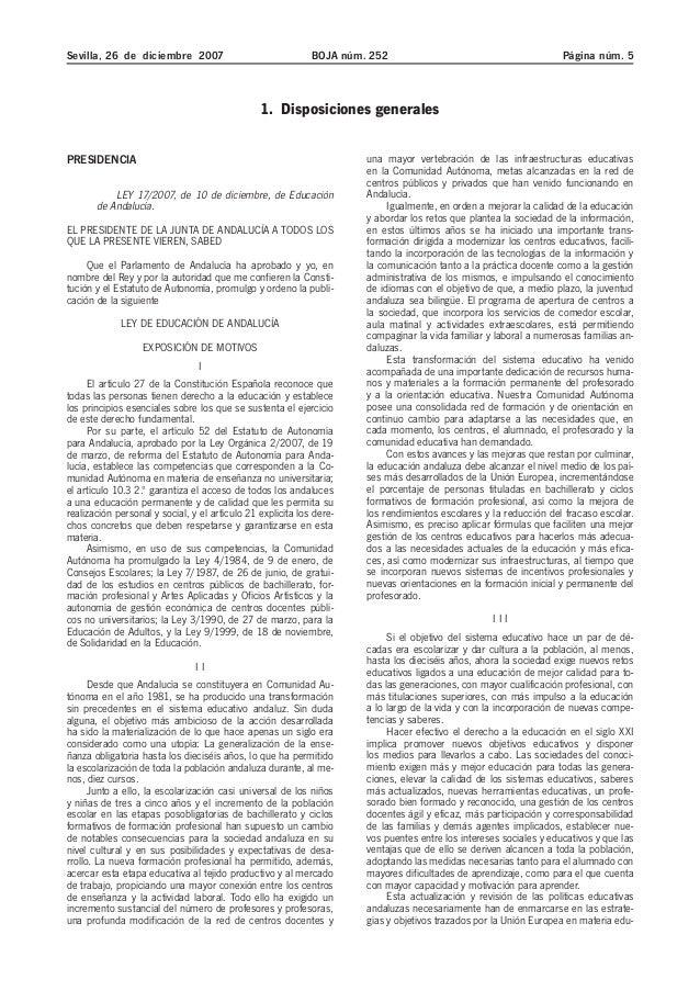 Sevilla, 26 de diciembre 2007 BOJA núm. 252 Página núm. 5 1. Disposiciones generales PRESIDENCIA LEY 17/2007, de 10 de dic...