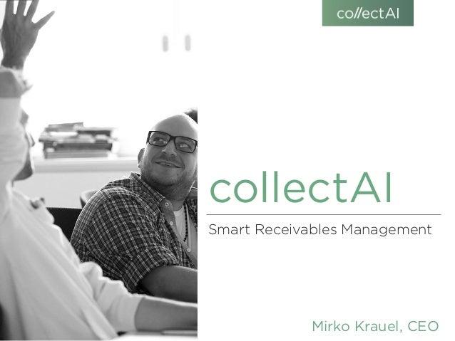 collectAI Smart Receivables Management Mirko Krauel, CEO