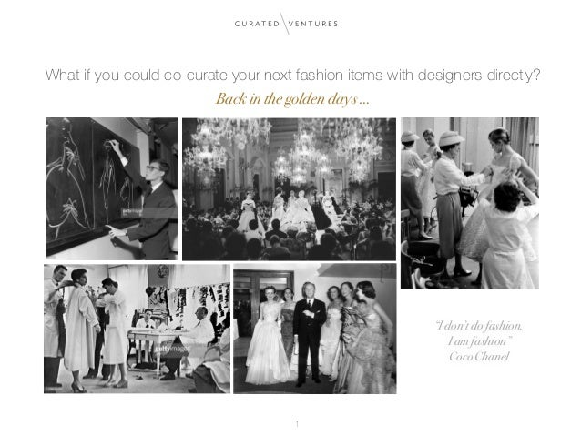 """What if you could co-curate your next fashion items with designers directly? Back in the golden days … """"I don't do fashio..."""