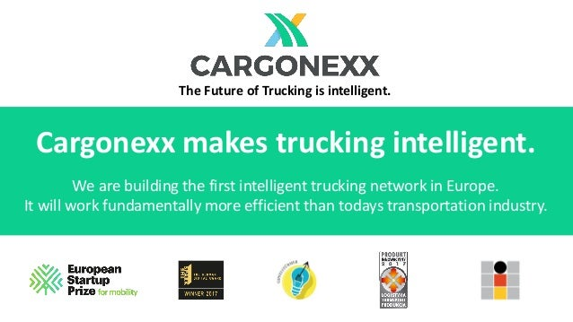 Cargonexx makes trucking intelligent. We are building the first intelligent trucking network in Europe. It will work funda...
