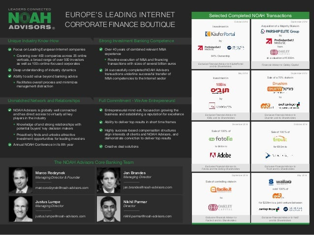 Selected Completed NOAH Transactions Focus on Leading European Internet companies Covering over 400 companies across 25 on...