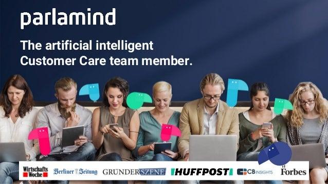 The artificial intelligent Customer Care team member.