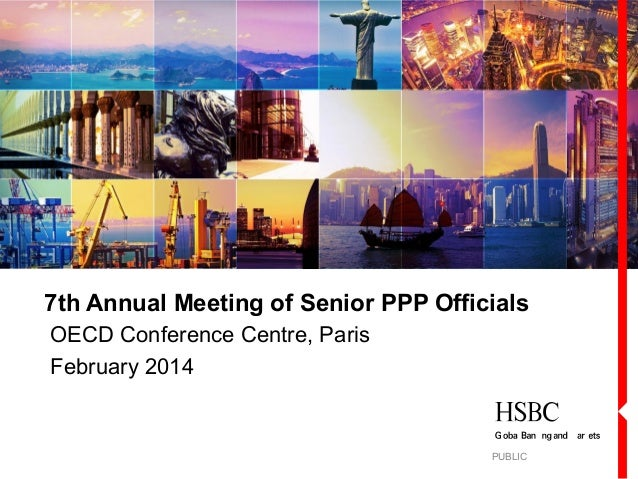 7th Annual Meeting of Senior PPP Officials OECD Conference Centre, Paris February 2014  PUBLIC