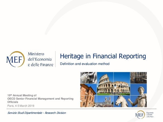 Heritage in Financial Reporting Definition and evaluation method 19th Annual Meeting of OECD Senior Financial Management a...