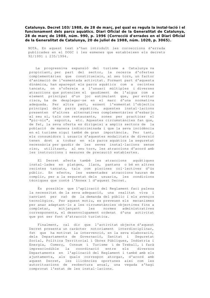 Catalunya. Decret 103/1988, de 28 de març, pel qual es regula la instal·lació i el funcionament dels parcs aquàtics. Diari...