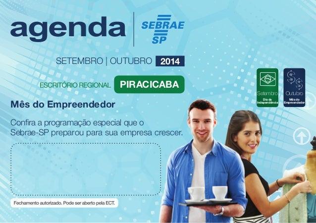 Setembro  Dia da  Independência  Outubro  Mês do  SETEMBRO | OUTUBRO 2014  Piracicaba  Mês do Empreendedor Empreendedor  C...