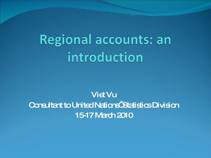 Viet Vu Consultant to United Nations' Statistics Division 15-17 March 2010