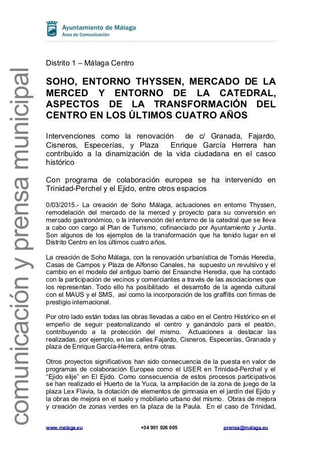 comunicaciónyprensamunicipal Distrito 1 – Málaga Centro SOHO, ENTORNO THYSSEN, MERCADO DE LA MERCED Y ENTORNO DE LA CATEDR...