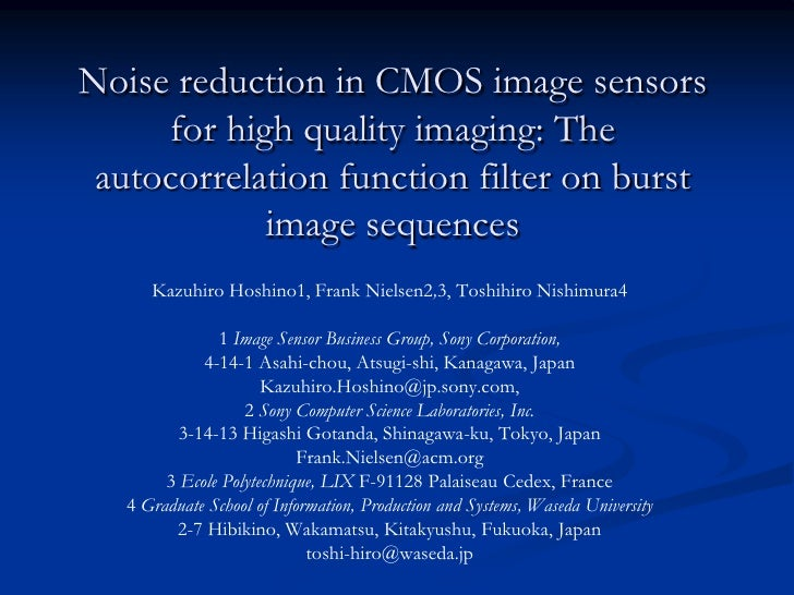 Noise Reduction In CMOS Image Sensors For High Quality Imaging The Autocorrelation Function Filter On