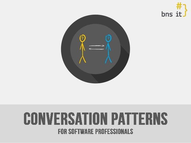 @MichalBartyzel  www.conversation-patterns.com www.mbartyzel.blogspot.com www.bnsit.pl  }  Tailor-made Software  How to ta...
