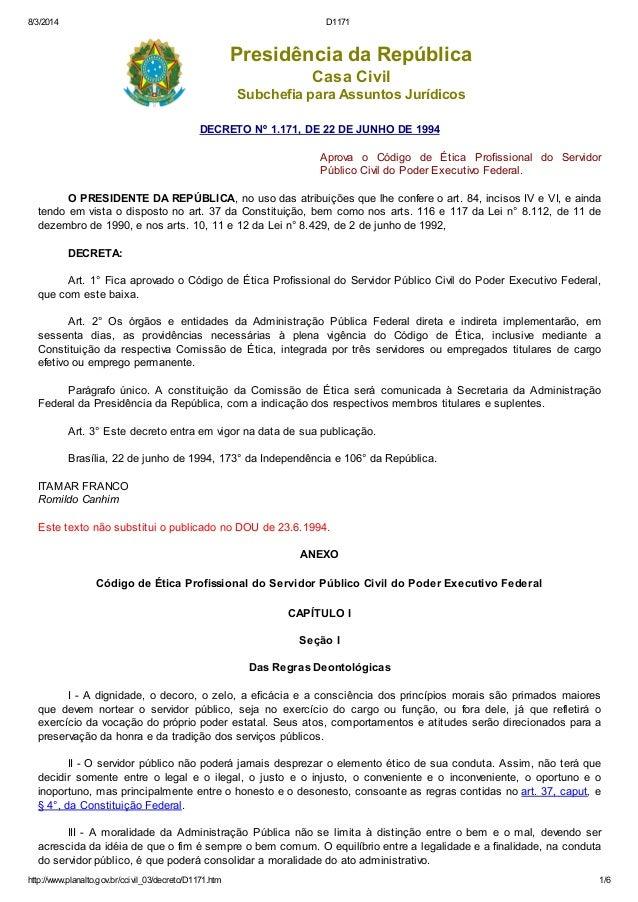 8/3/2014 D1171 http://www.planalto.gov.br/ccivil_03/decreto/D1171.htm 1/6 Presidência da República Casa Civil Subchefia pa...
