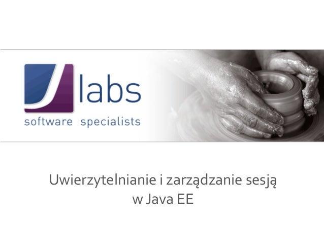 Uwierzytelnianie i zarządzanie sesją  w Java EE