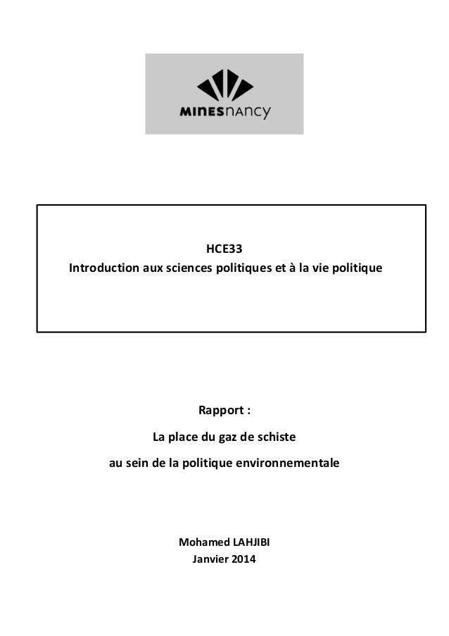 HCE33 Introduction aux sciences politiques et à la vie politique Rapport : La place du gaz de schiste au sein de la politi...