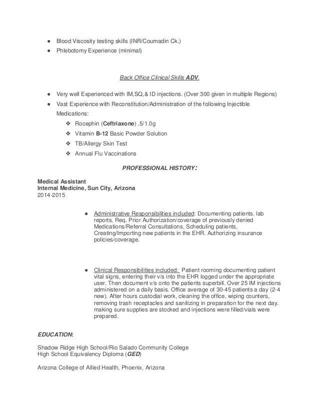 ● Blood Viscosity testing skills (INR/Coumadin Ck.) ● Phlebotomy Experience (minimal) Back Office Clinical Skills ADV. ● V...