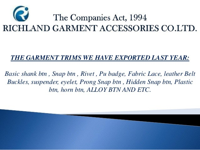 THE GARMENT TRIMS WE HAVE EXPORTED LAST YEAR: Basic shank btn , Snap btn , Rivet , Pu badge, Fabric Lace, leather Belt Buc...