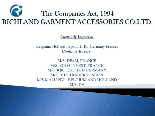 Currently Import to Belgium, Holland , Spain, U.K, Germany.France, Continue Buyers: M/S. DPAM, FRANCE M/S. SOLO INVEST, FR...