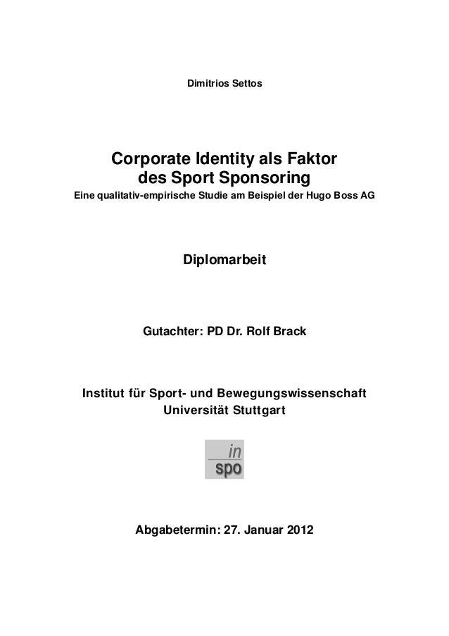 Dimitrios Settos Corporate Identity als Faktor des Sport Sponsoring Eine qualitativ-empirische Studie am Beispiel der Hugo...