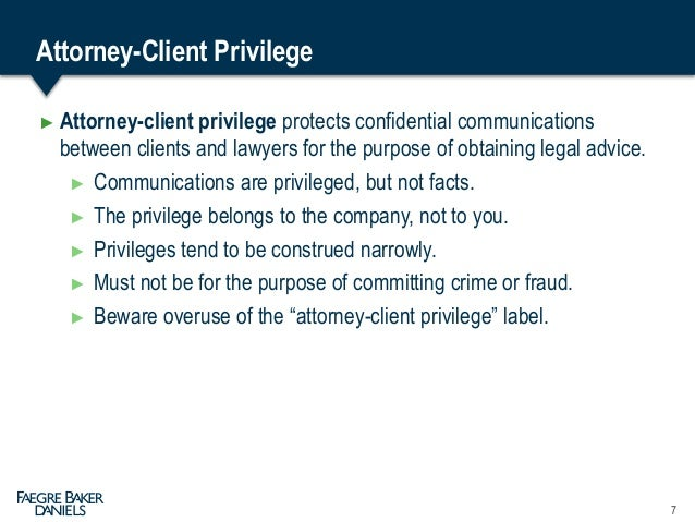 Attorney Client Privilege And Work Product