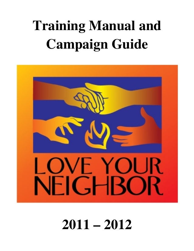 Training Manual and Campaign Guide 2011 – 2012