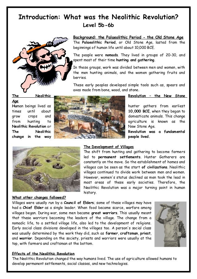 Introduction: What was the Neolithic Revolution? Level 5b-6b Background: the Palaeolithic Period - the Old Stone Age The P...