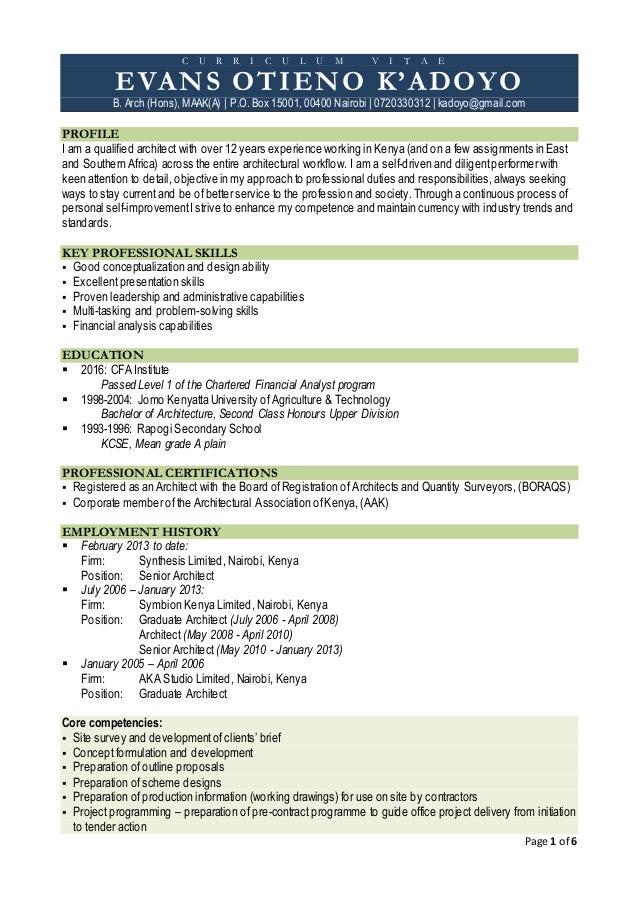 Page 1 of 6 C U R R I C U L U M V I T A E EVANS OTIENO K'ADOYO B. Arch (Hons), MAAK(A) | P.O. Box 15001, 00400 Nairobi | 0...