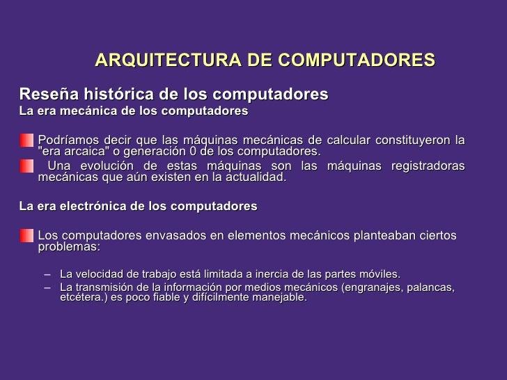 <ul><li>Reseña histórica de los computadores </li></ul><ul><li>La era mecánica de los computadores </li></ul><ul><li>Podrí...