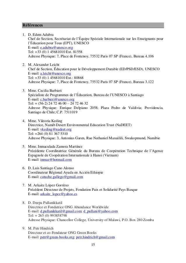 15 Références 1. D. Edem Adubra Chef de Section, Secrétariat de l'Équipe Spéciale Internationale sur les Enseignants pour ...