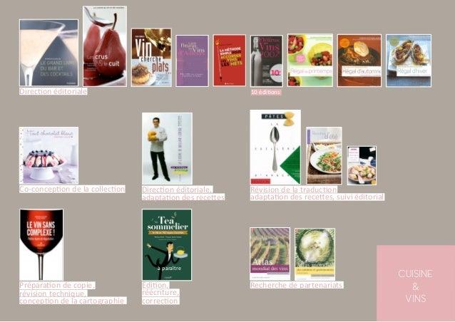 CUISINE & VINS Direction éditoriale          Co-conception de la collection 10 éditions Direction éditoriale, adapta...