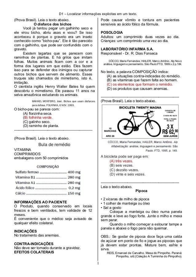 D1 – Localizar informações explicitas em um texto. (Prova Brasil). Leia o texto abaixo. O disfarce dos bichos Você já tent...