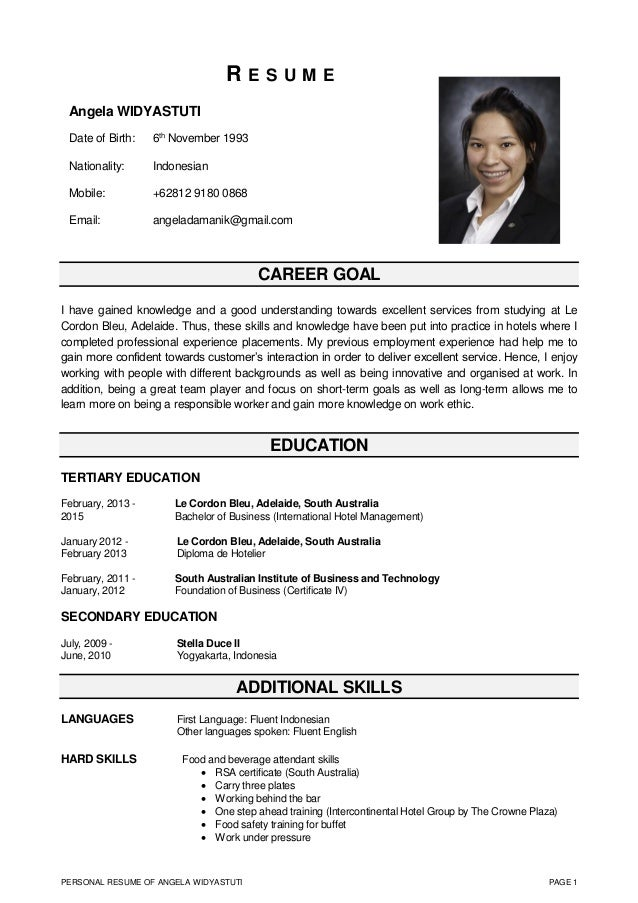 PERSONAL RESUME OF ANGELA WIDYASTUTI PAGE 1 R E S U M E CAREER GOAL I have gained knowledge and a good understanding towar...