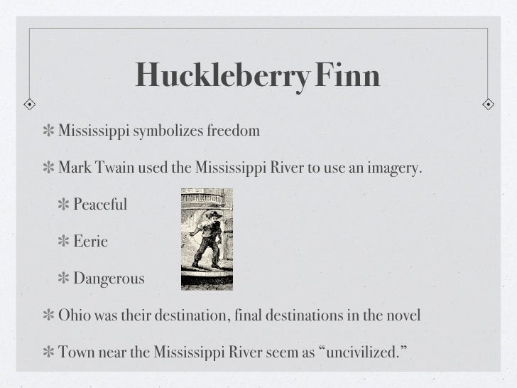 the road to freedom in the adventures of huckleberry finn a novel by mark twain A 1907 article in the library journal reported that mark twain's adventures of  huckleberry finn (1885) had been banned somewhere every year since its.