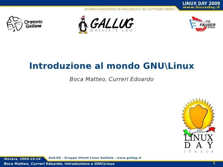 Introduzione al mondo GNULinux Boca Matteo, Curreri Edoardo