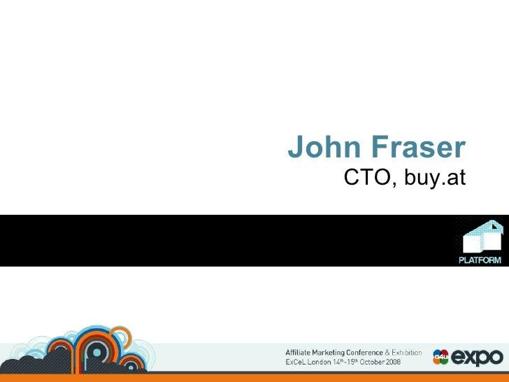 John Fraser CTO, buy.at