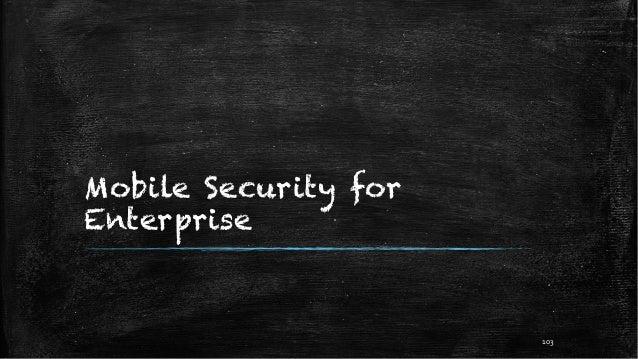 Mobile Security for Enterprise 103