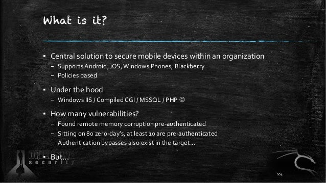 What is it? ▪ Central solution to secure mobile devices within an organization – Supports Android, iOS,Windows Phones, Bla...