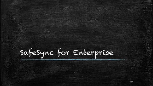 SafeSync for Enterprise 107