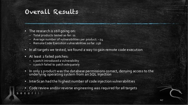 Overall Results ▪ The research is still going on: – Total products tested so far: 11 – Average number of vulnerabilities p...
