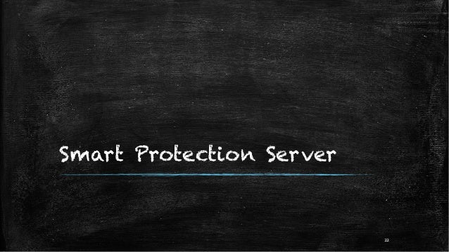 Smart Protection Server 22