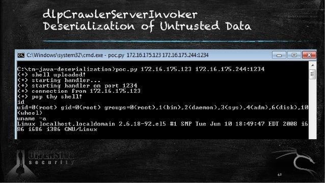 dlpCrawlerServerInvoker Deserialization of Untrusted Data 42