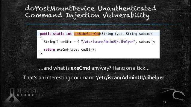 doPostMountDevice Unauthenticated Command Injection Vulnerability …and what is exeCmd anyway? Hang on a tick… That's an in...