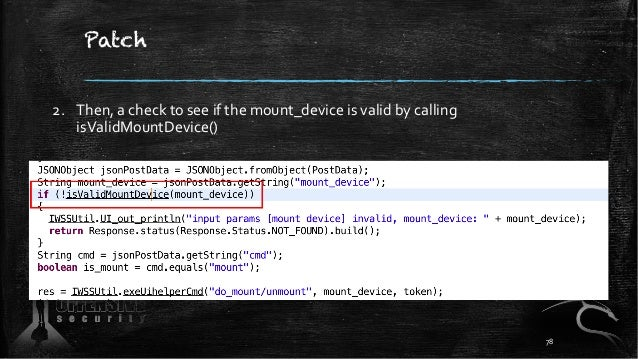 Patch 2. Then, a check to see if the mount_device is valid by calling isValidMountDevice() 78