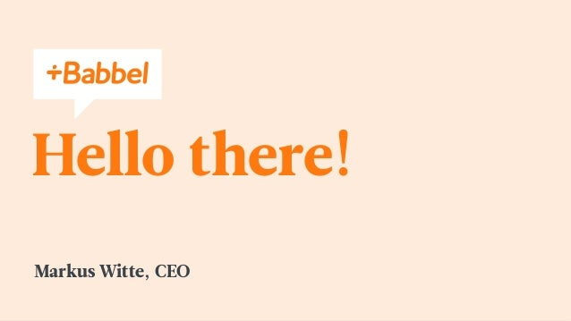 Hello there! Markus Witte, CEO