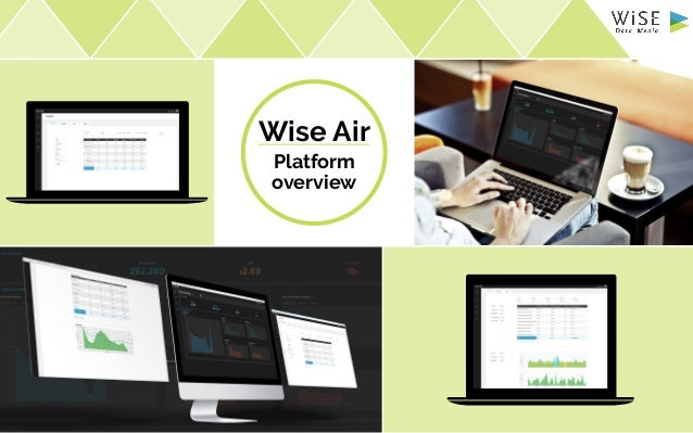 Wise Air Platform overview