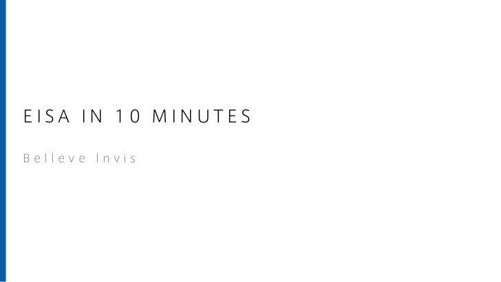 EISA IN 10 MINUTESBelleve Invis