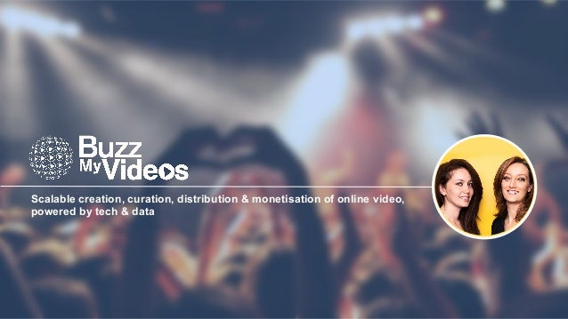 Scalable creation, curation, distribution & monetisation of online video, powered by tech & data