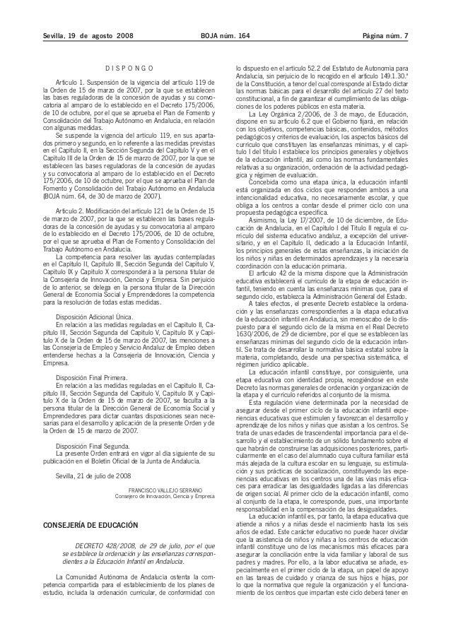 Sevilla, 19 de agosto 2008 BOJA núm. 164 Página núm. 7 D I S P O N G O Artículo 1. Suspensión de la vigencia del artículo ...